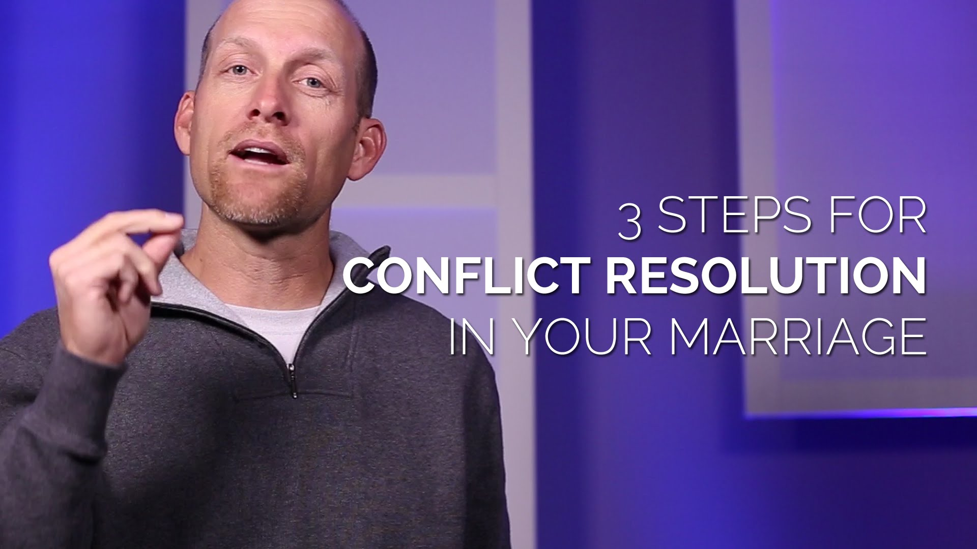 3 Steps for Conflict Resolution in Marriage