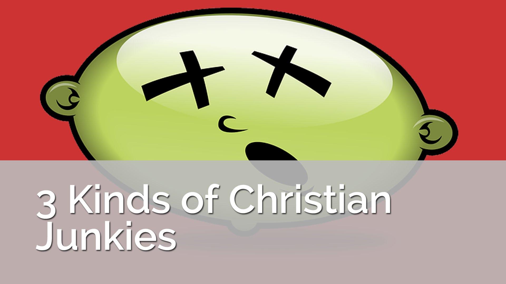 Tipos de 3 de drogadictos cristianos
