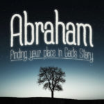 God Pursues You | Abraham #1