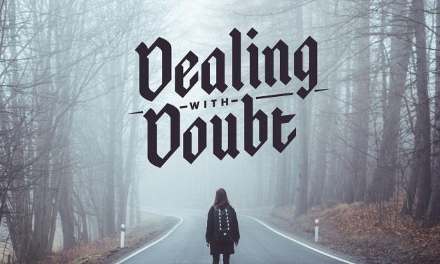Doubting when Faith Doesn't Make Sense