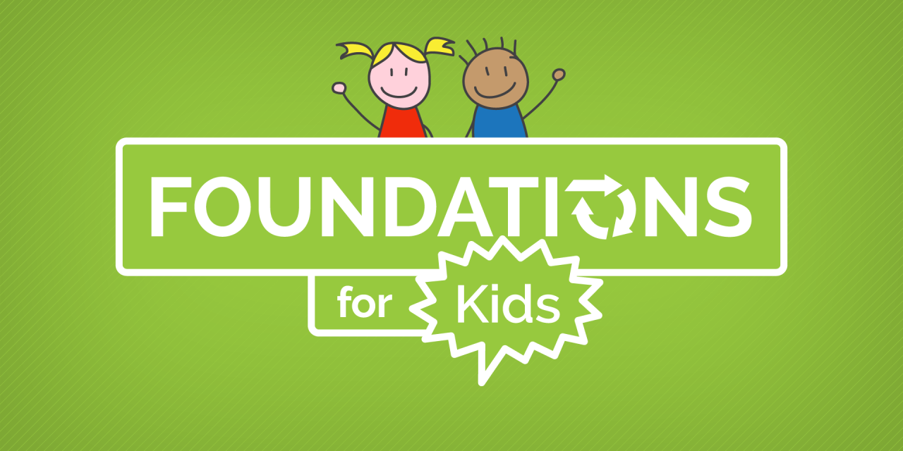 Foundations for Kids (Series)