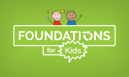 Foundations for Kids #3: How to Grow