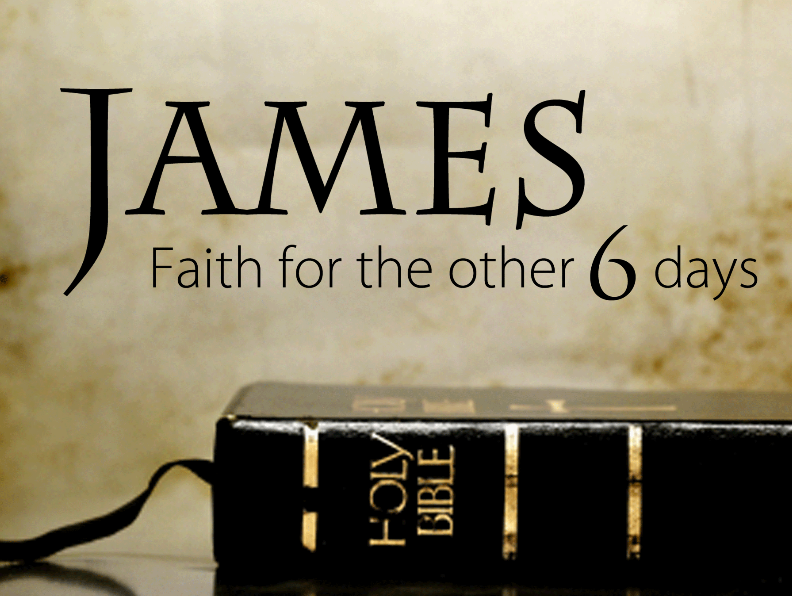 James: Faith for the Other 6 Days (Series)