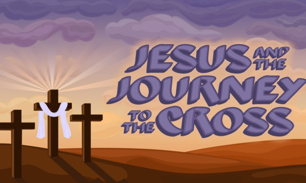 Jesus and the Journey to the Cross (Kids Series)