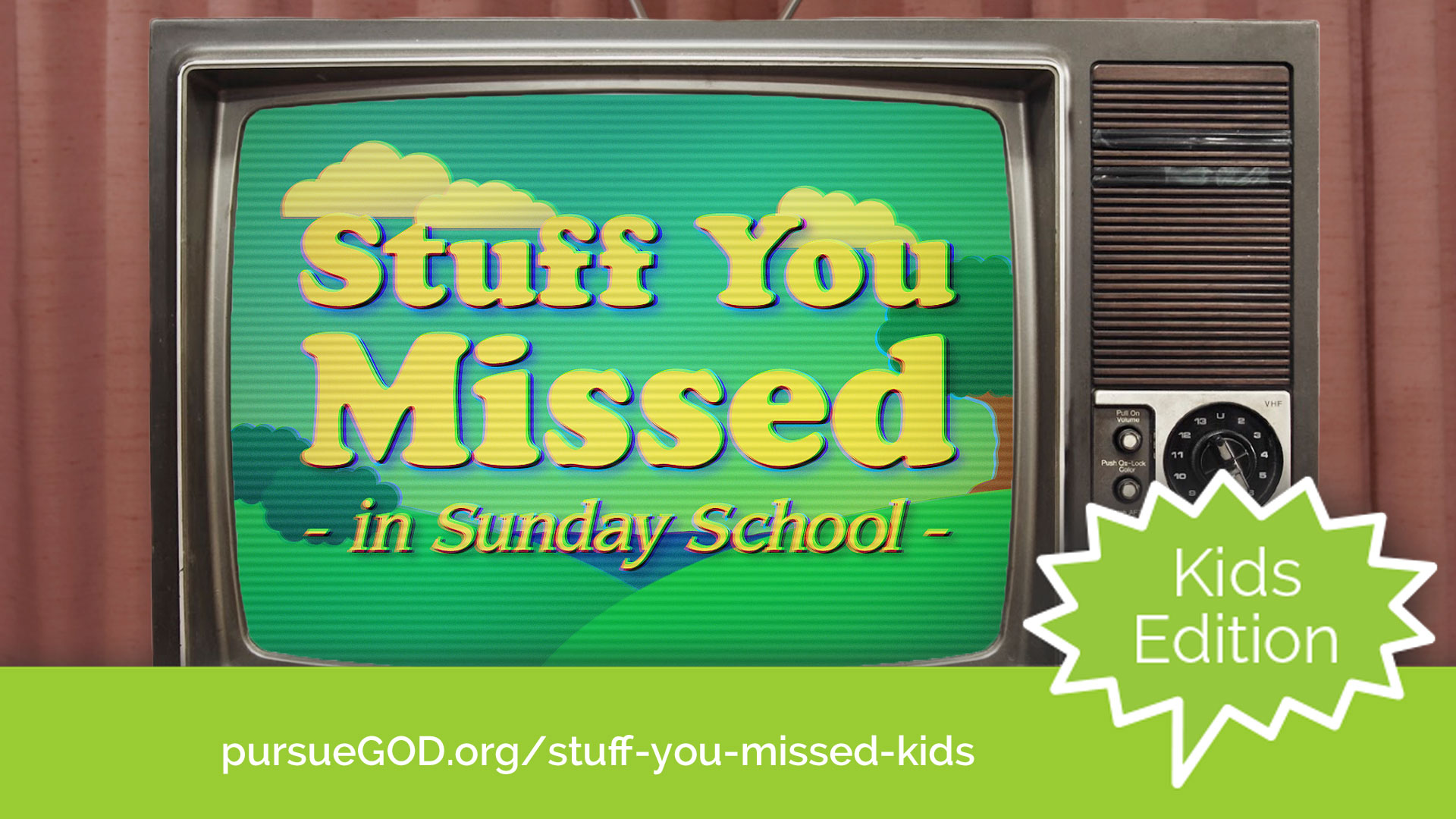 Stuff You Missed in Sunday School (Kids Series)
