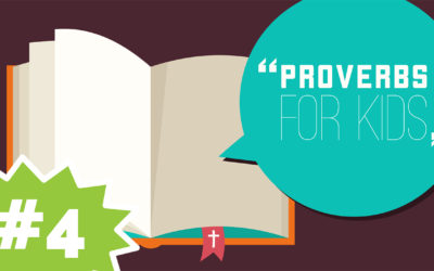 Wisdom Can Be Your Friend | Proverbs for Kids #4