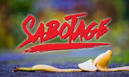Me, Myself and I | Sabotage #1
