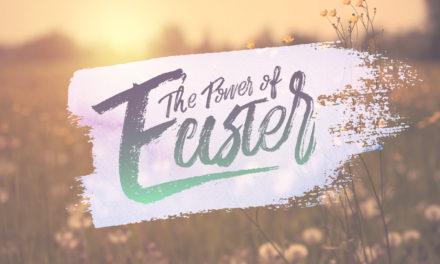 Die Macht von Ostern