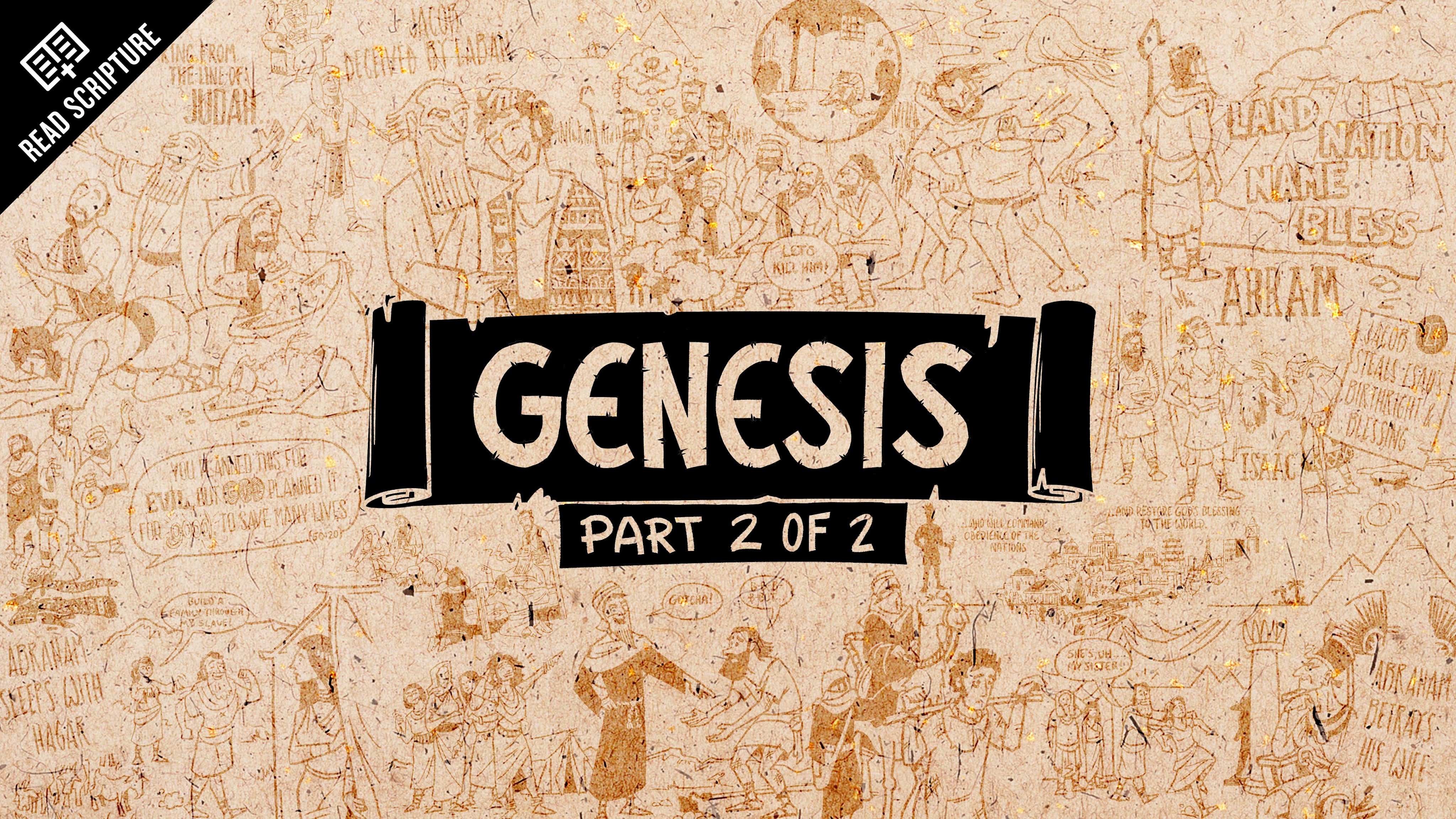 An Overview of Genesis: Genesis 12-50