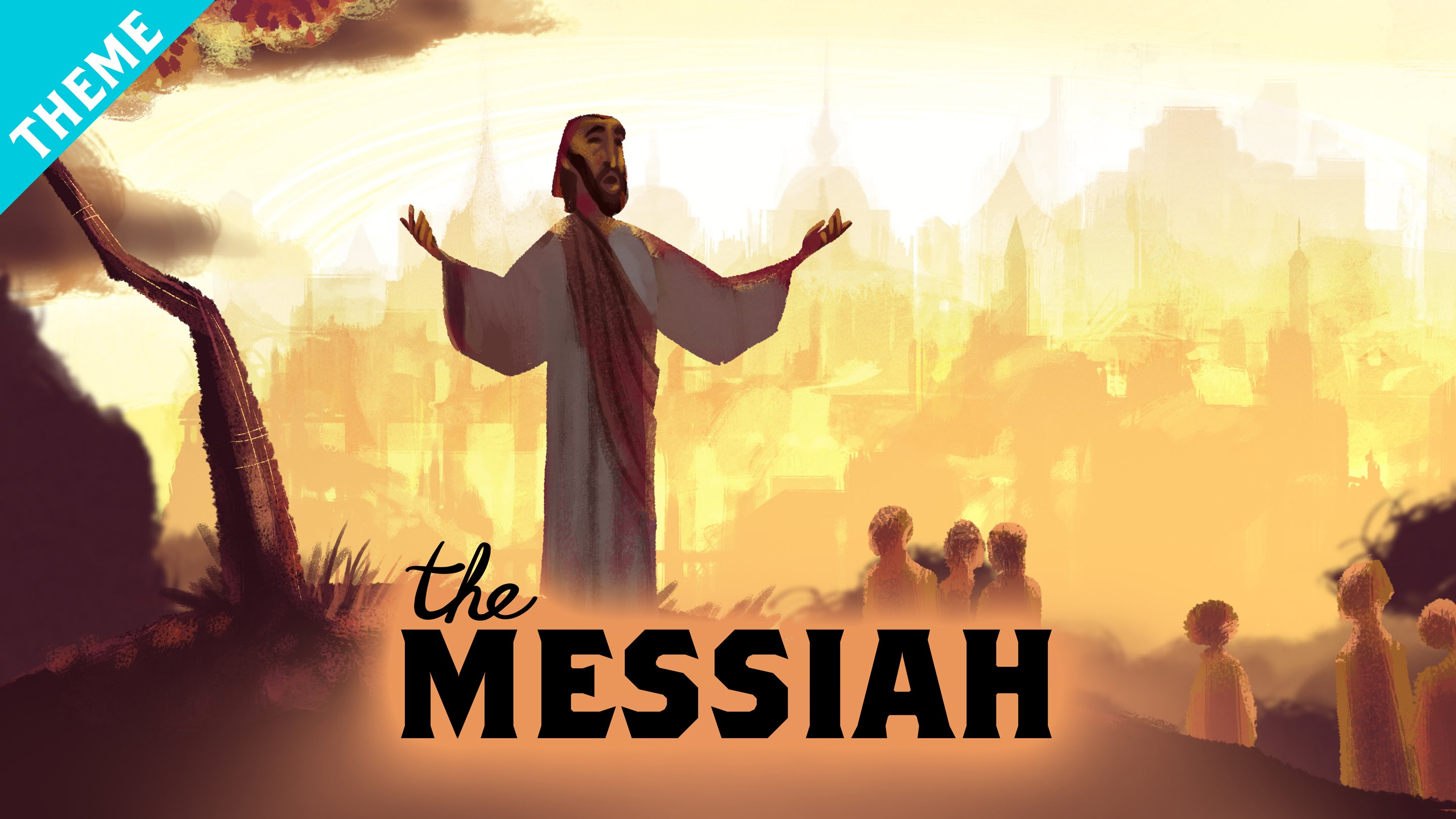 Bible Themes: An Explanation of the Messiah