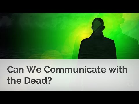 Can (and Should) We Communicate with the Dead?
