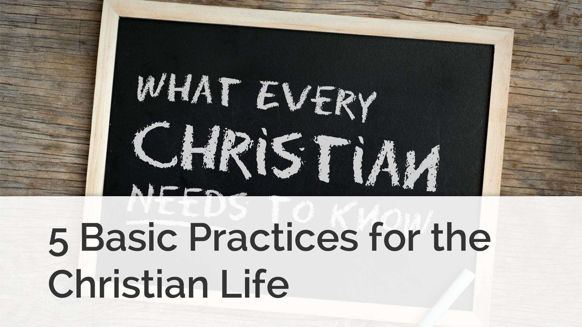Christian Basics: 5 Practices Christians Do Together