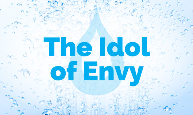 The Idol of Envy | The Cleanse