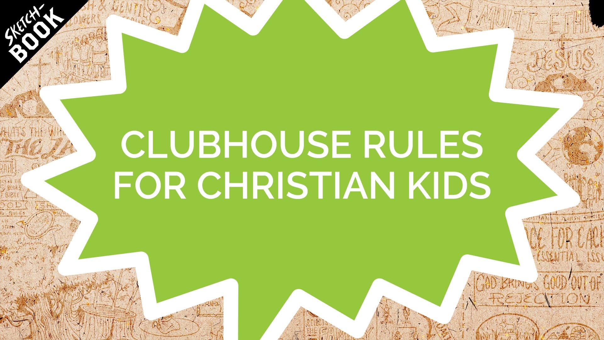 Clubhausregeln für christliche Kinder (Kids)