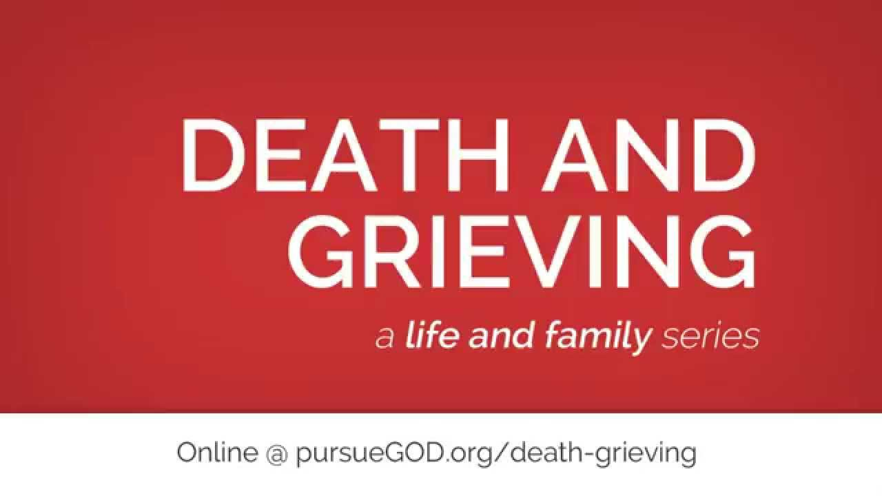 Death and Grieving (Series)