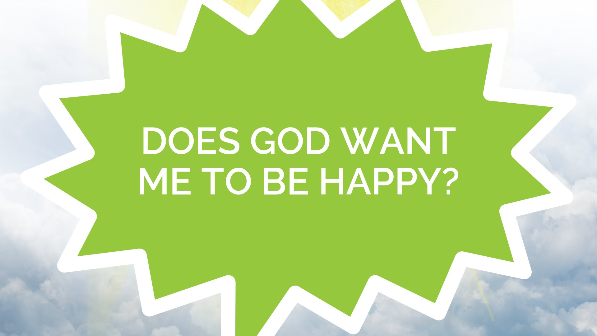 Does God Want Me to Be Happy?