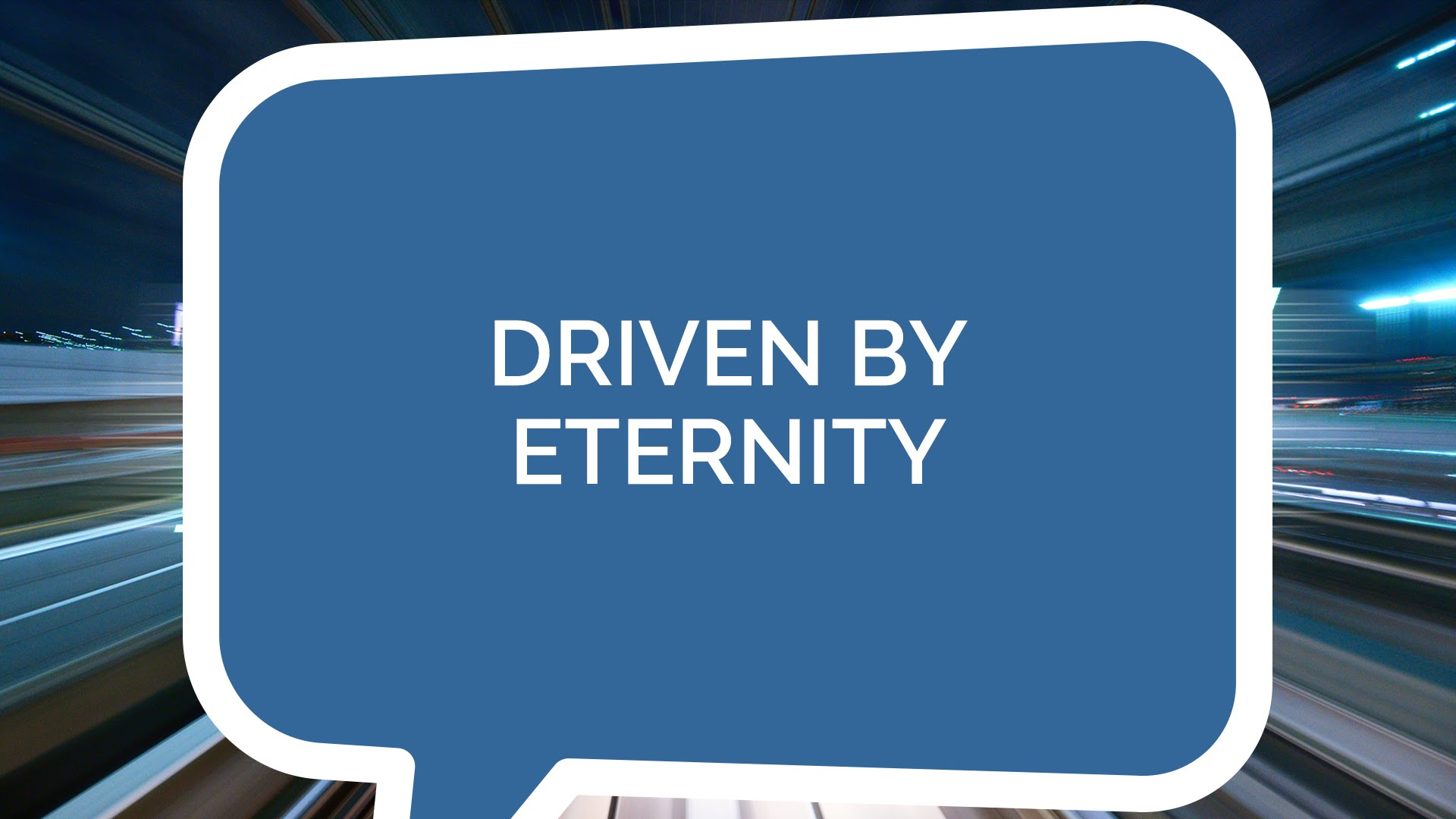 Driven By Eternity (Youth)