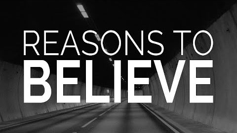 Faith for Skeptics: Reasons to Believe