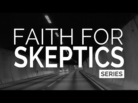 Faith for Skeptics (Series)