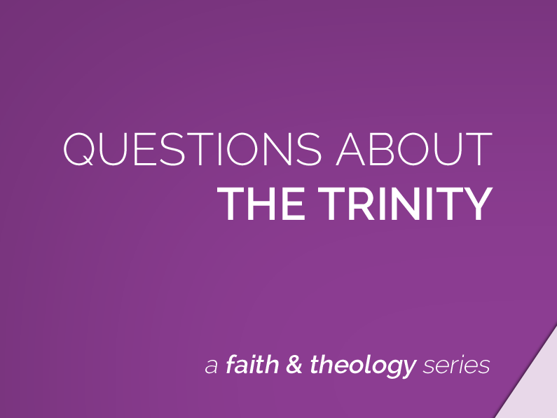 Making Sense of the Trinity (Series)