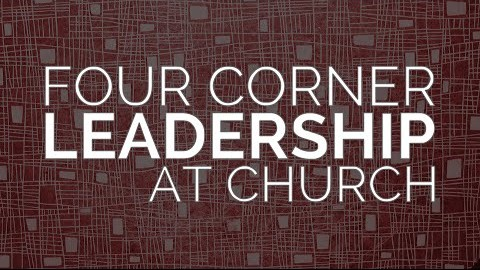 Four Corner Leadership at Church