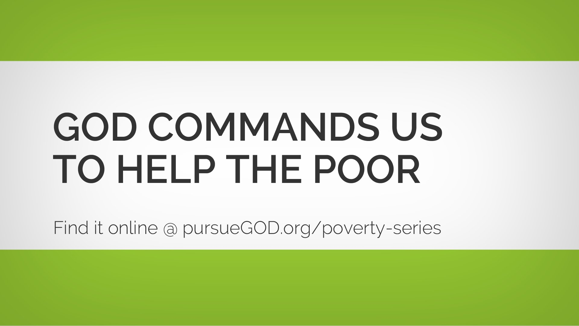 God Commands Us to Help the Poor