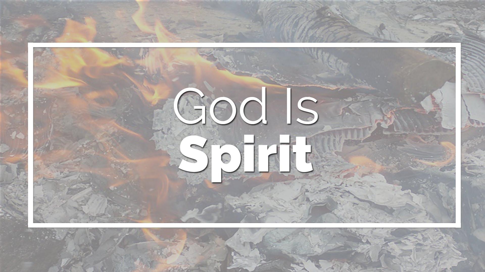 Dieu est Esprit