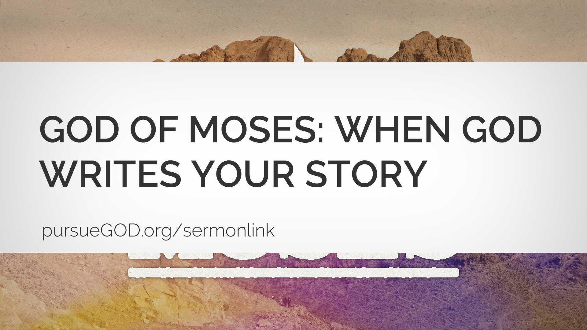 God of Moses: When God Writes Your Story