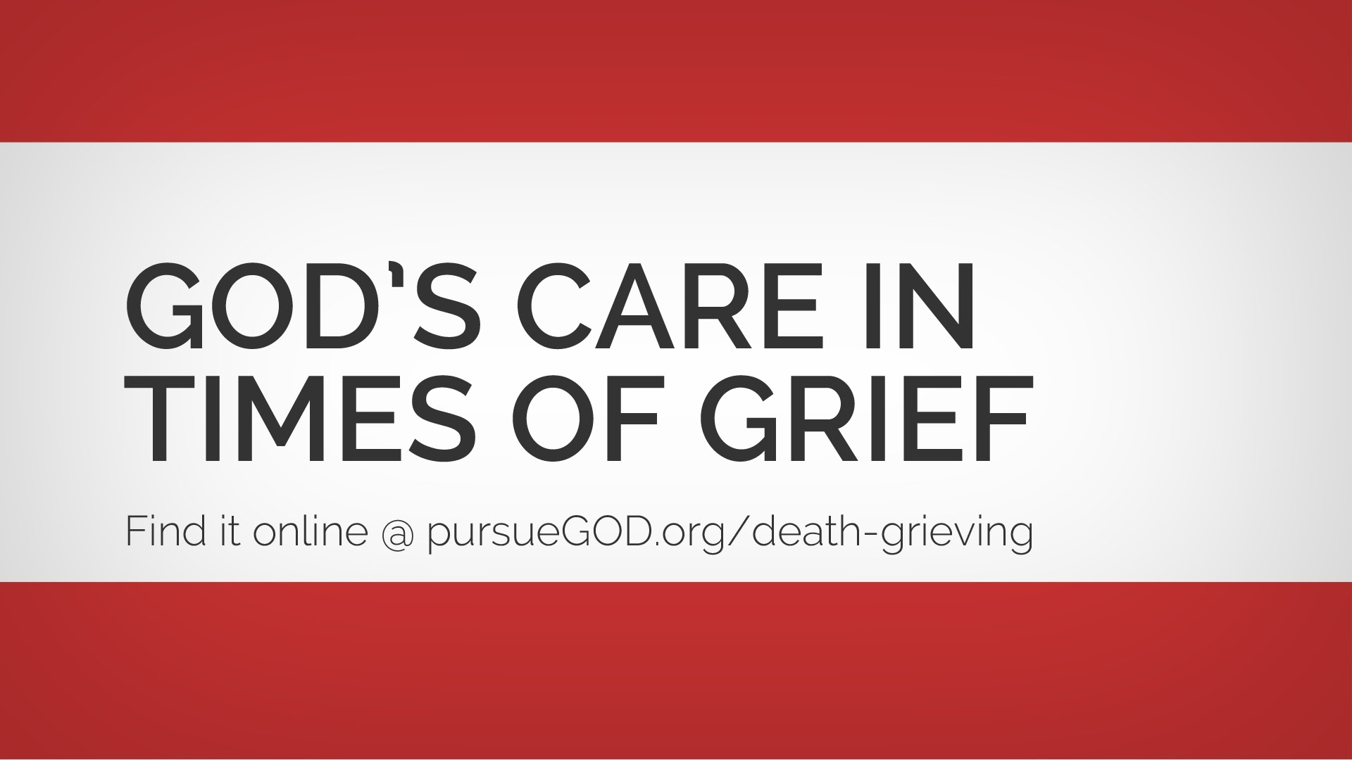 God's Care in Times of Grief