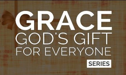 Grace: God's Gift For Everyone (Series)