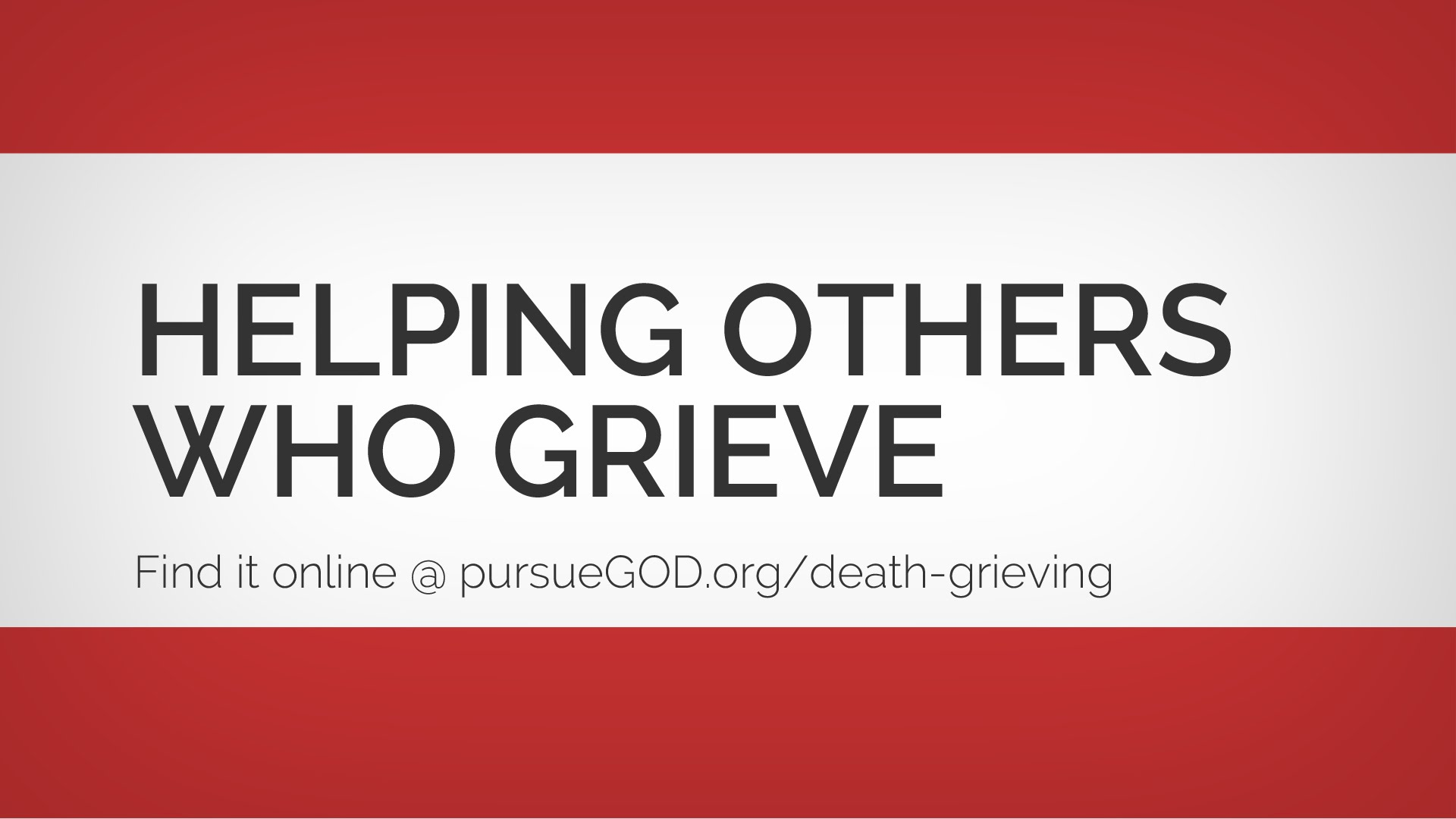Helping Others Who Grieve
