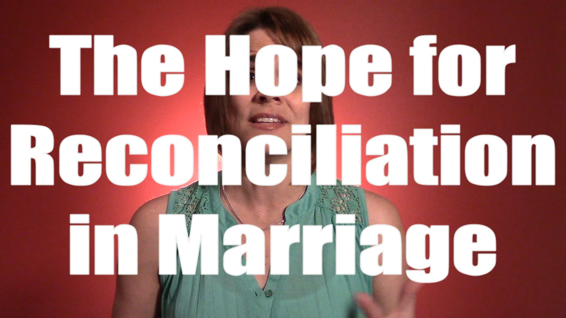Hope for Reconciliation