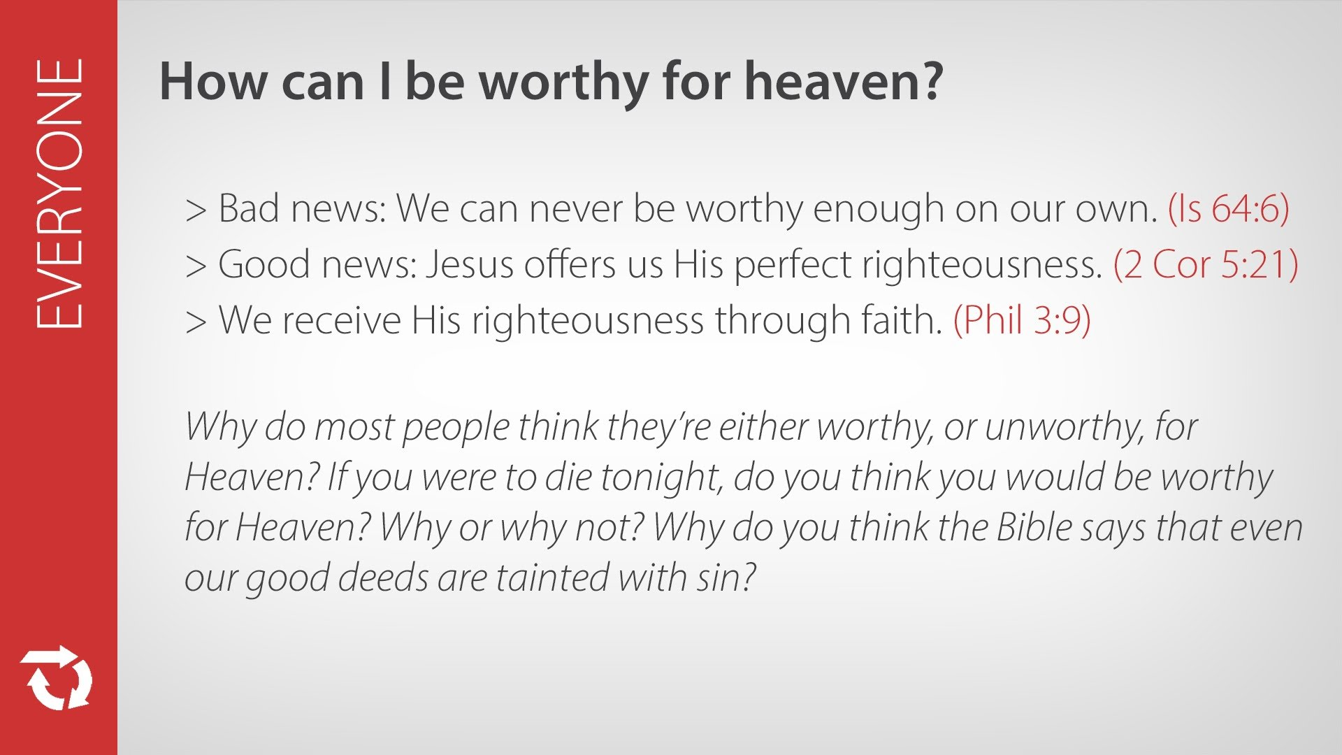 How Can I Be Worthy for Heaven?
