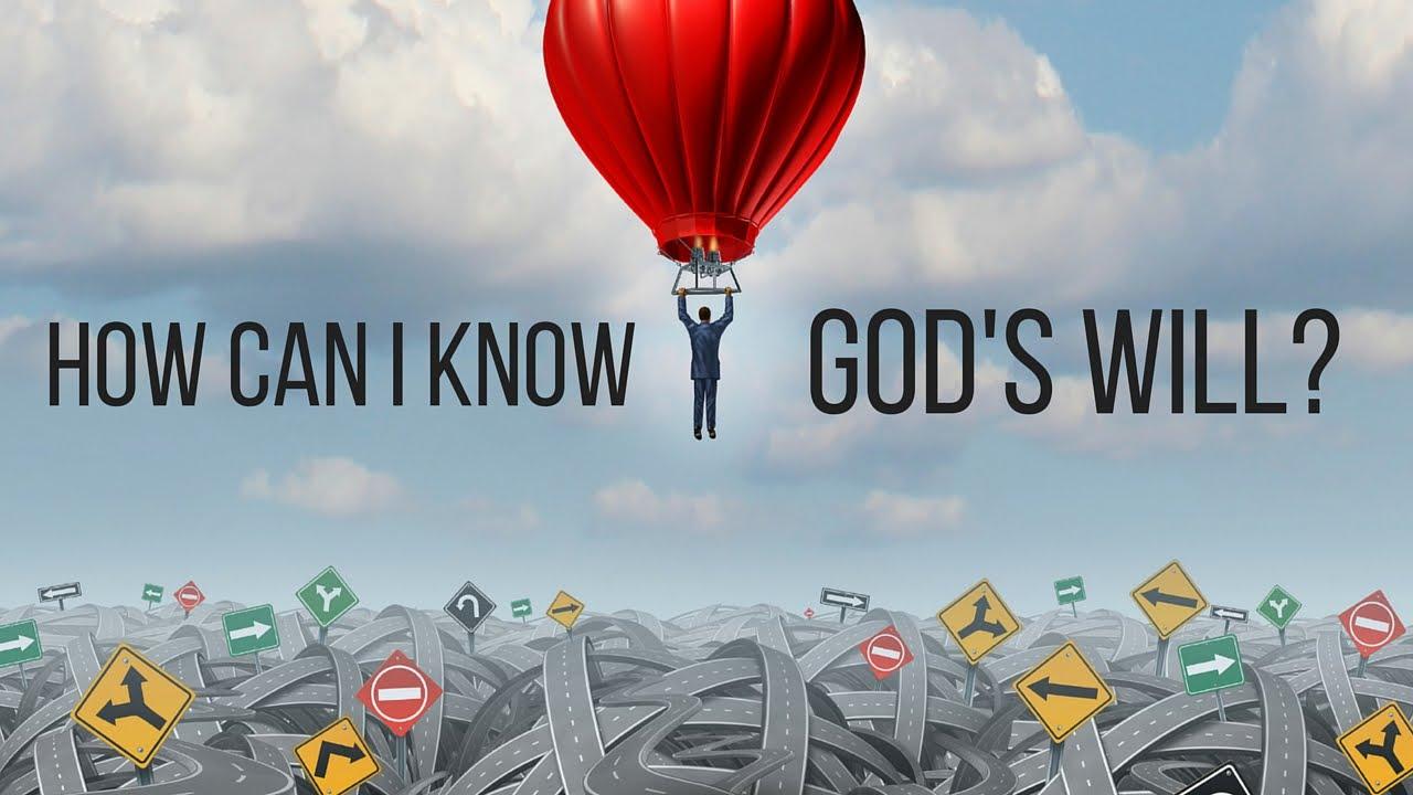 どのように私は神の意志を知ることができますか?