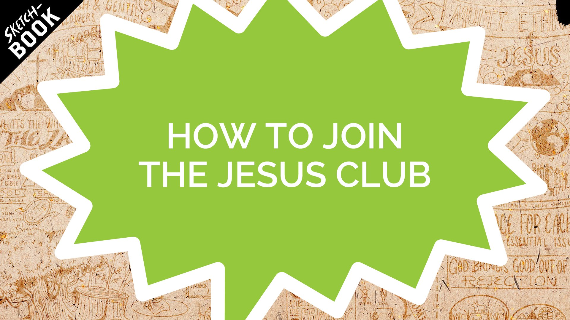 How to Join the Jesus Club (Kids)