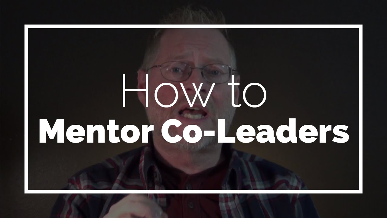 How to Mentor Co-Leaders