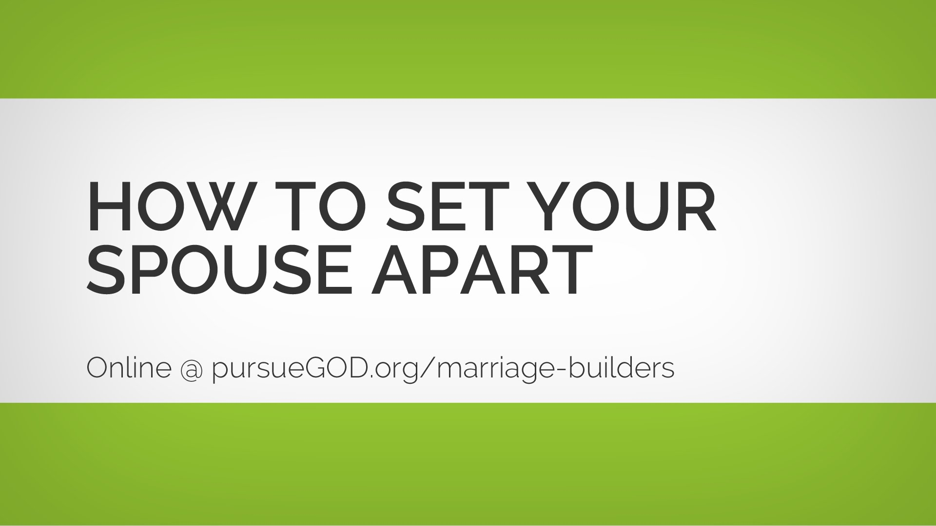 How to Set Your Spouse Apart in Marriage