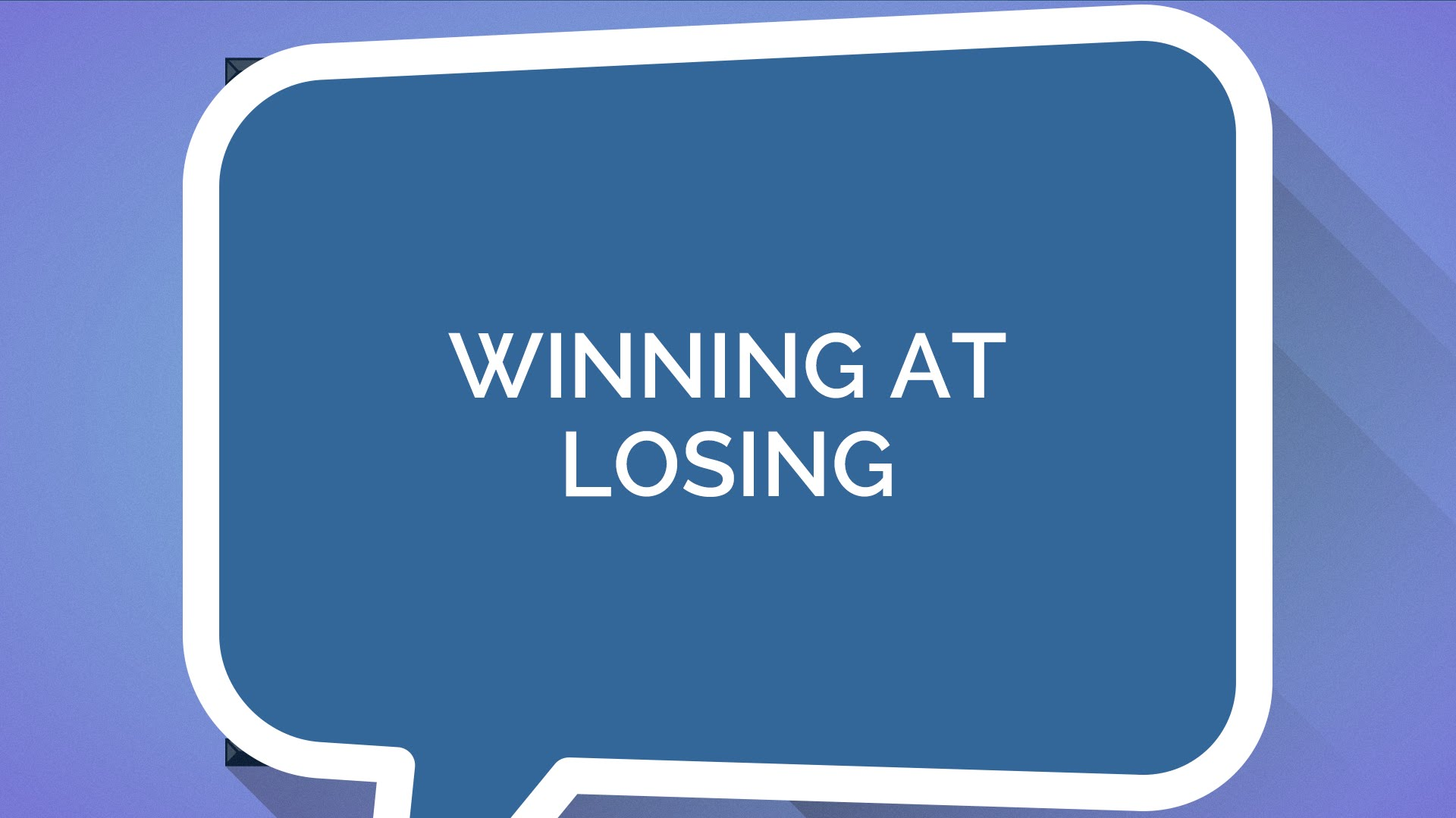 How to Win at Losing (Youth)