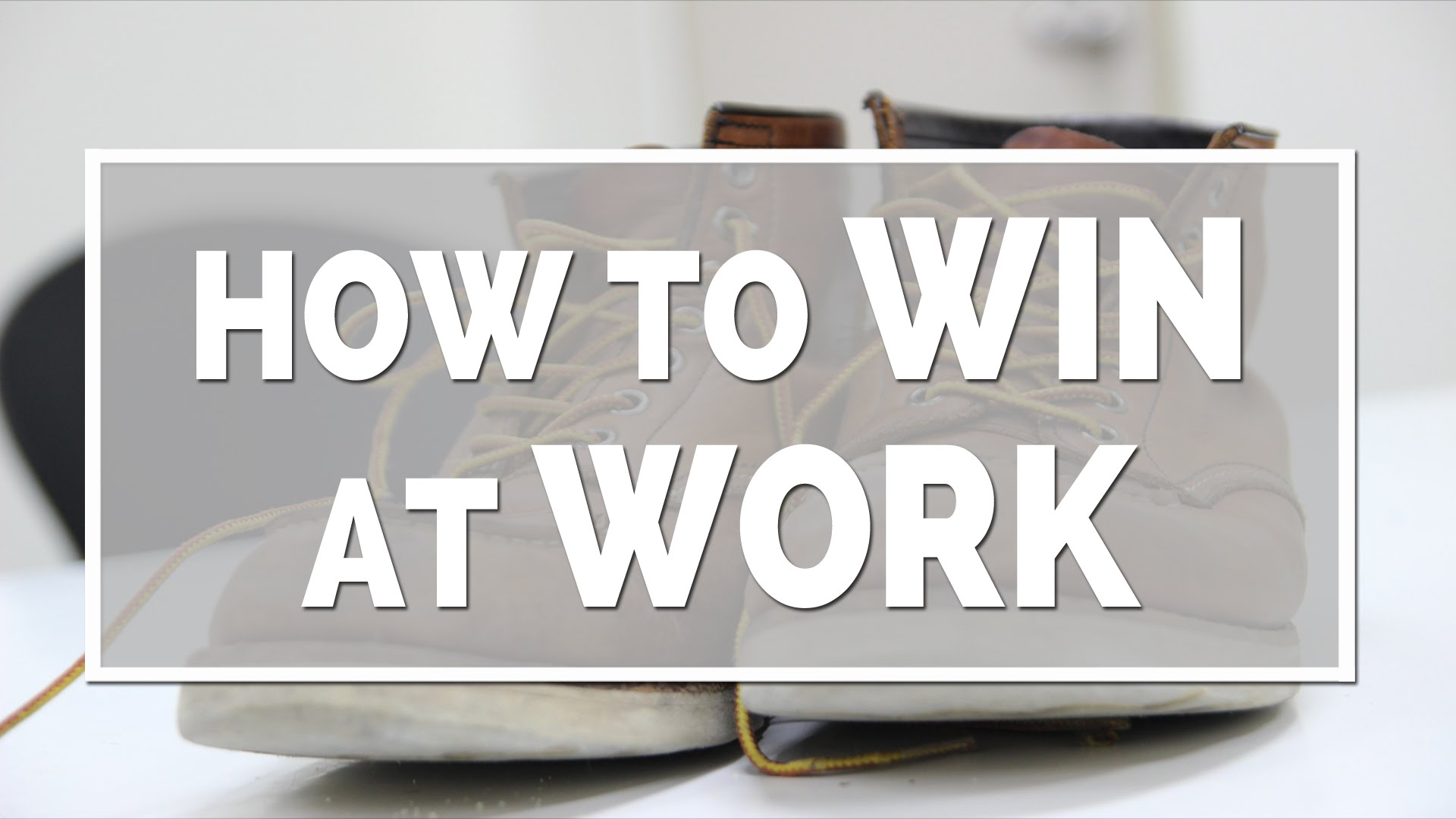 How to Win at Work (Series)