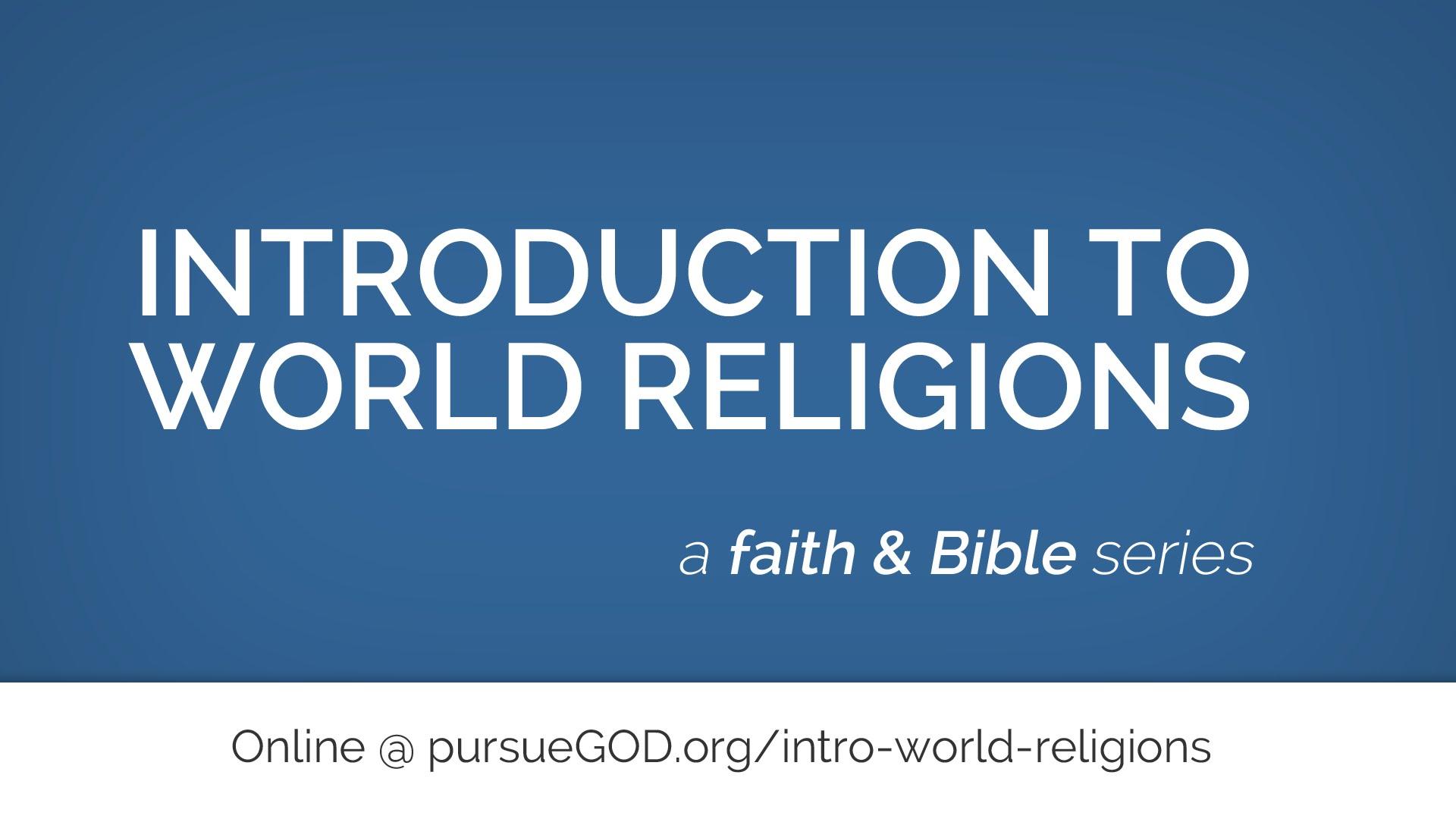 Einführung in die Weltreligionen