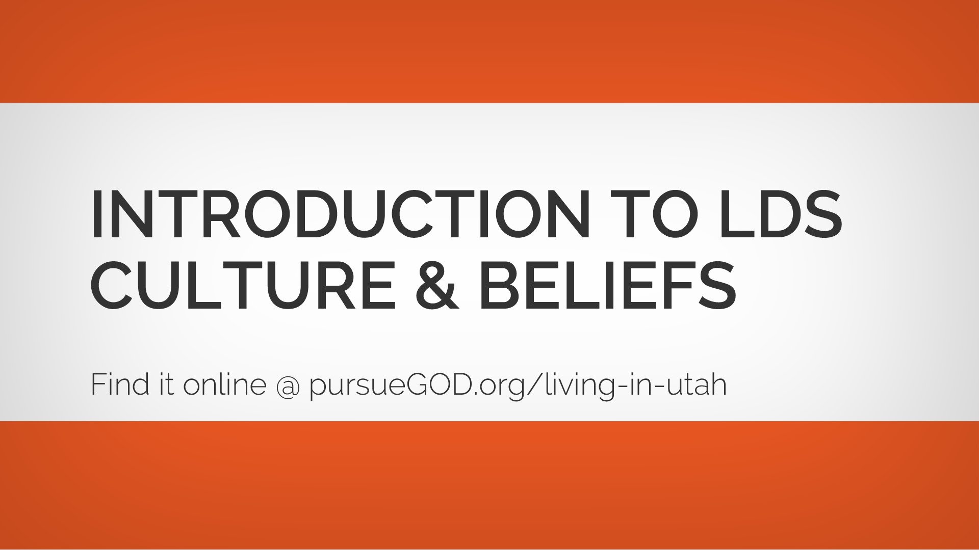Introduction to LDS Culture and Beliefs