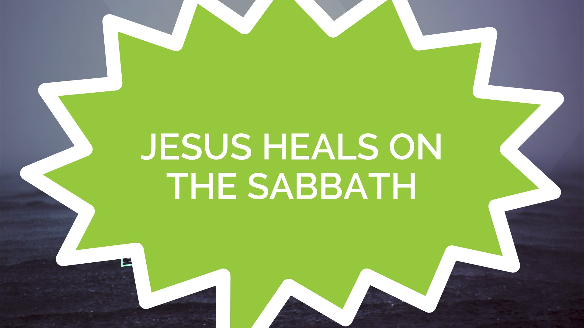 Jesus Heals on the Sabbath (Kids)