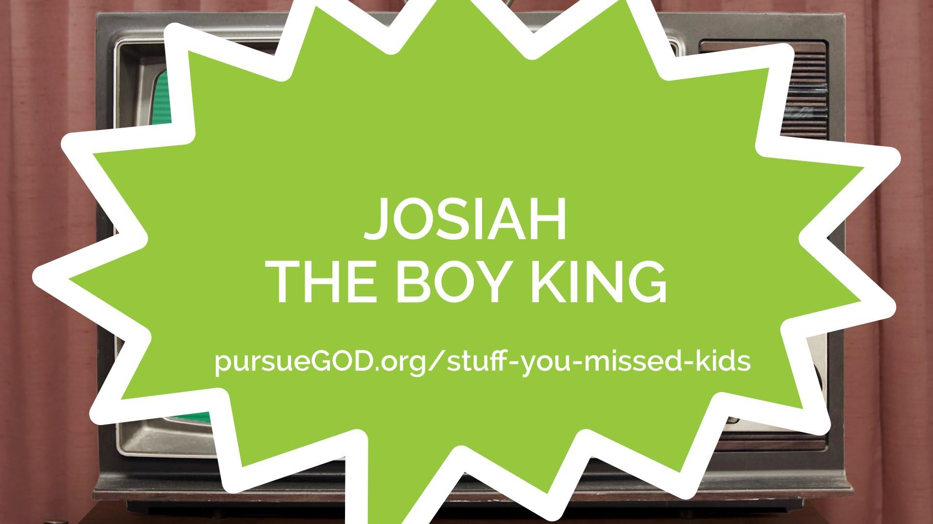 Josiah & God's Word (Kids)