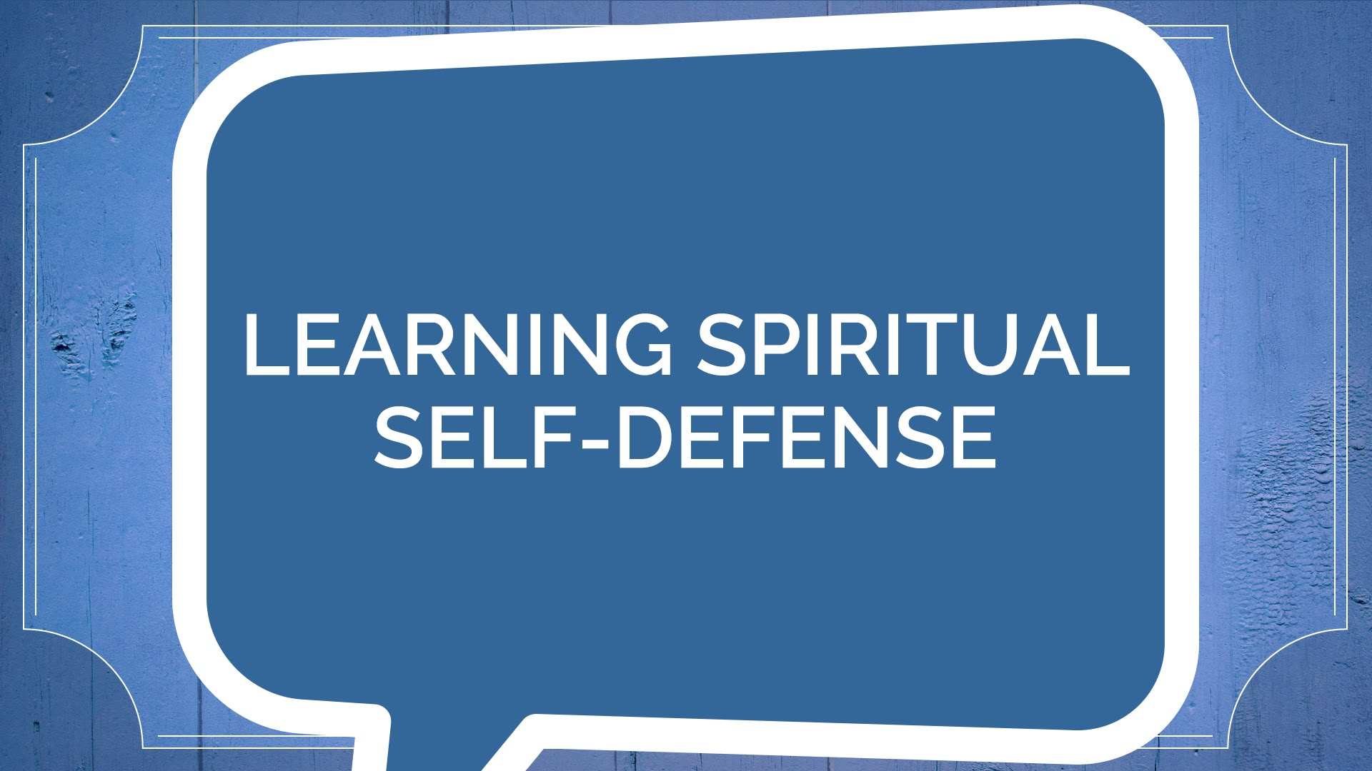 Jude #2: Learning Spiritual Self-Defense (Youth)