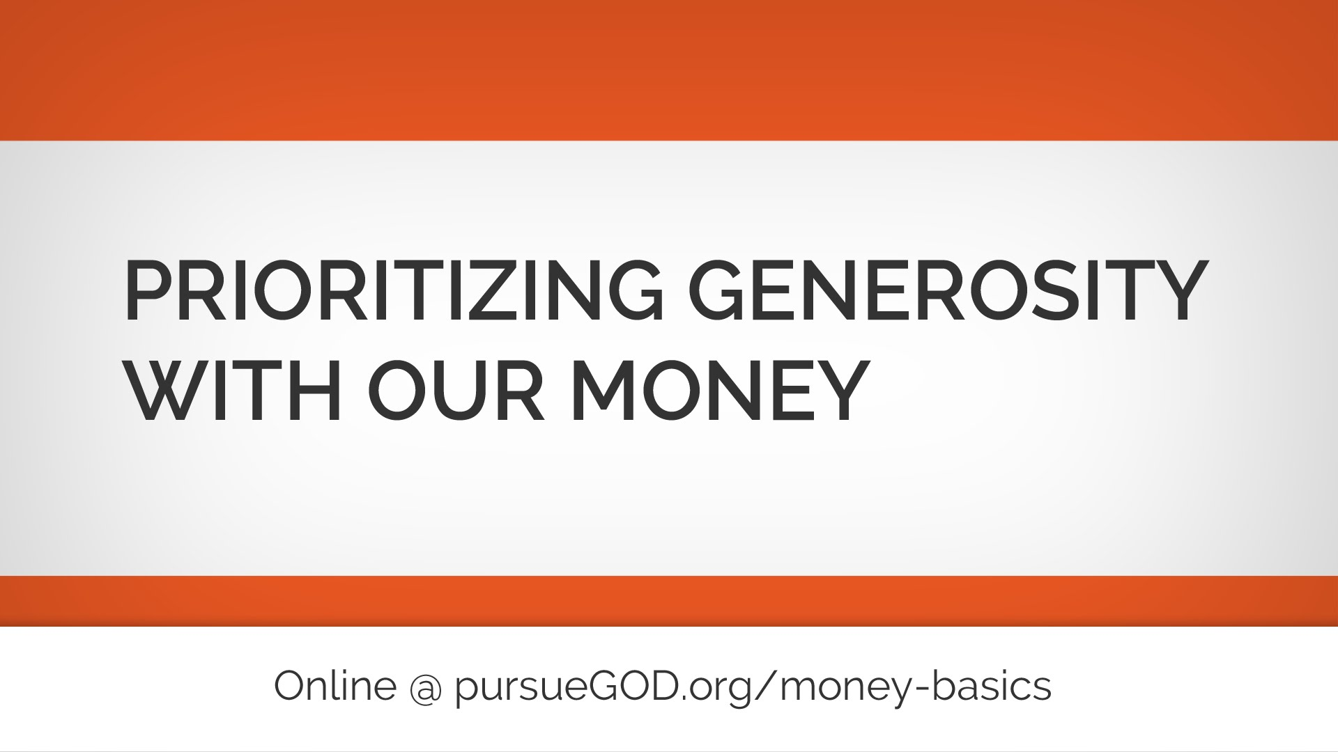 Money Basics: Prioritizing Generosity