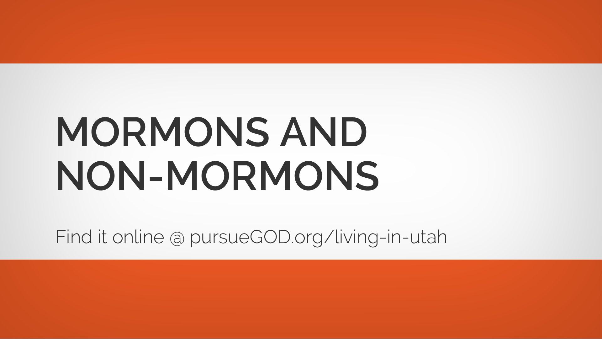 Mormons and Non-Mormons