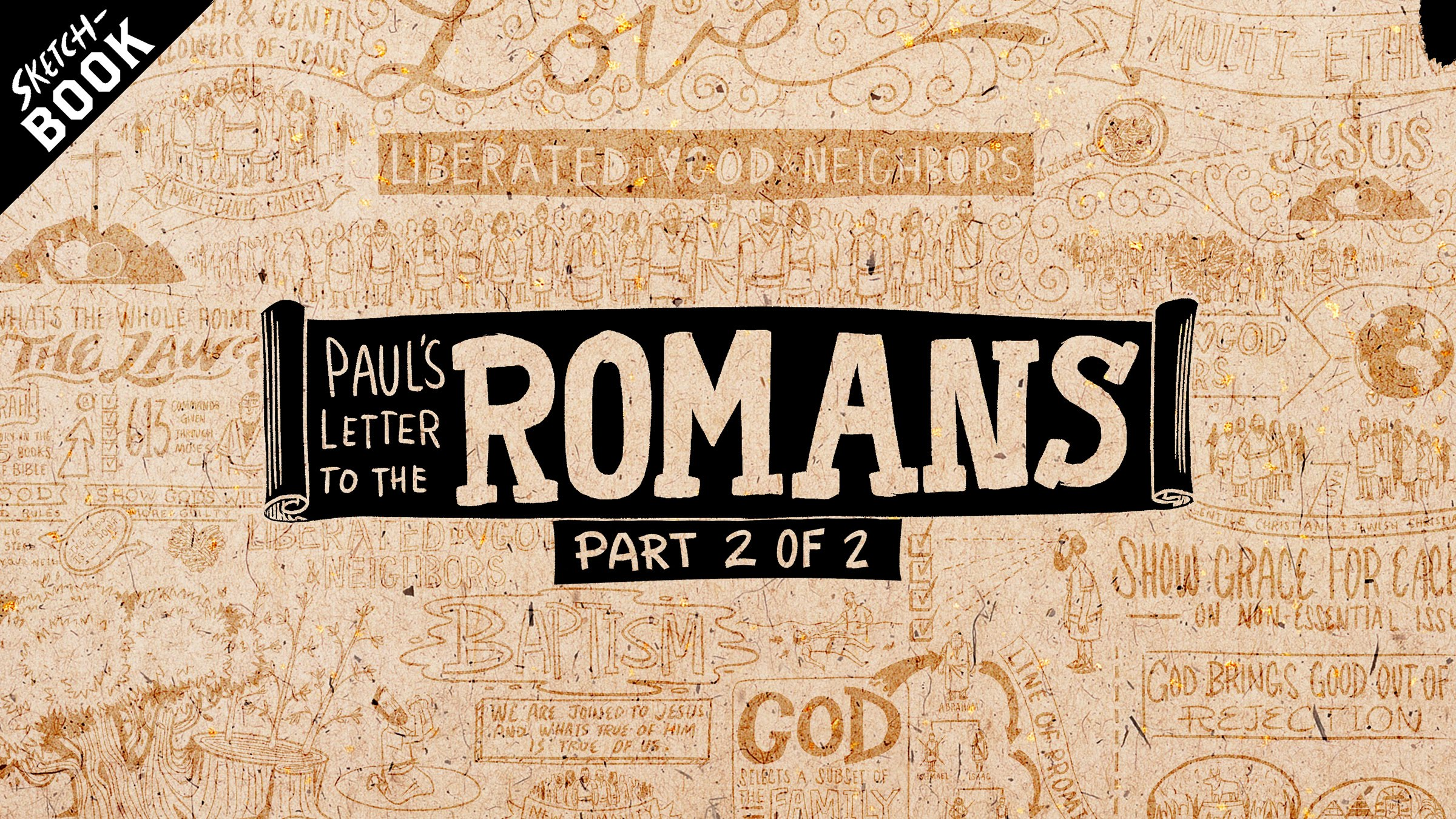 Paul's Letter to the Romans, Chapters 5-16