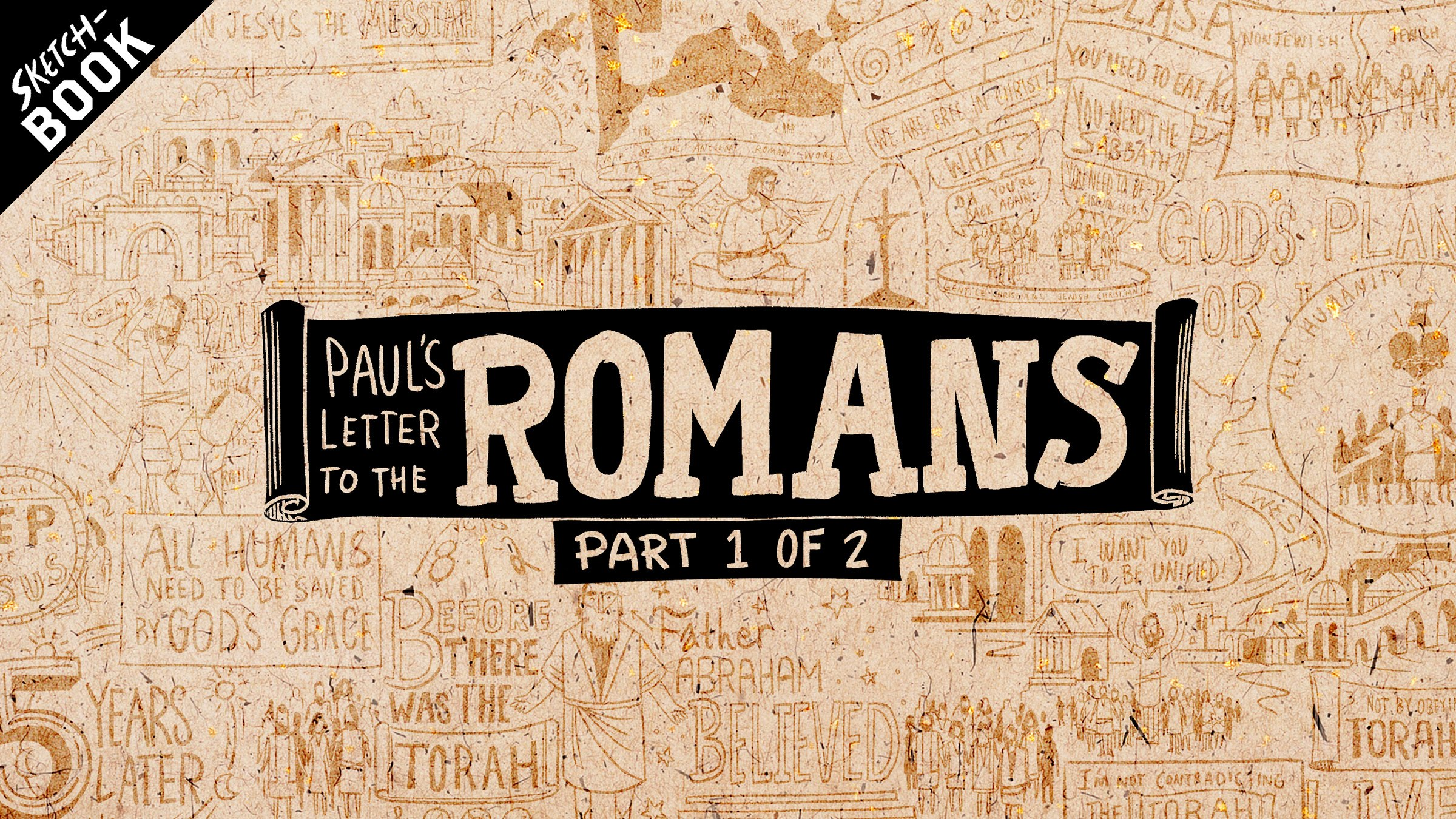 Paul's Letter to the Romans, Chapters 1-4
