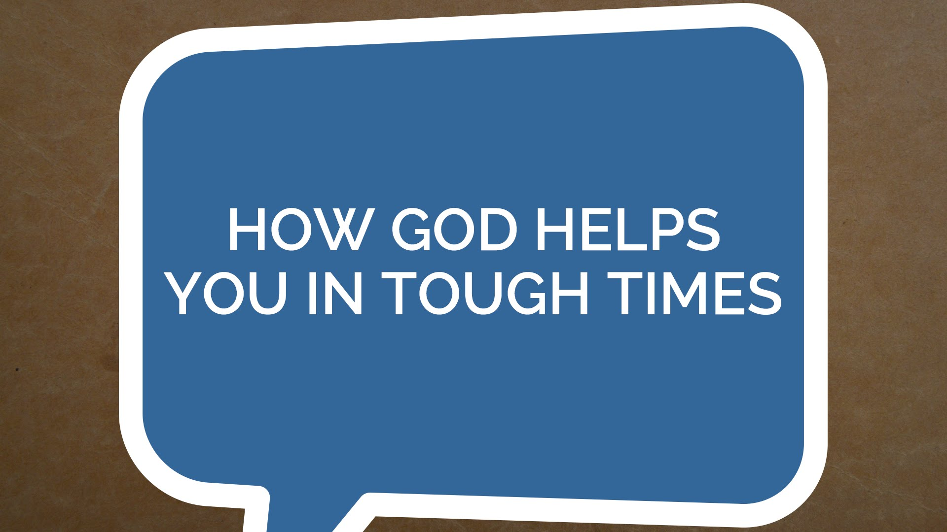 Psalm 121- How God Helps You in Tough Times (Youth)