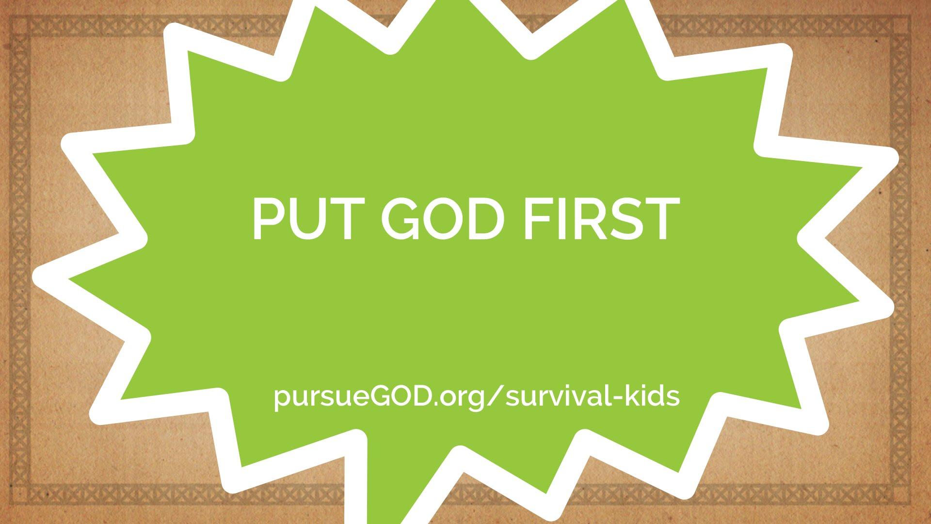 Put God First (Kids)